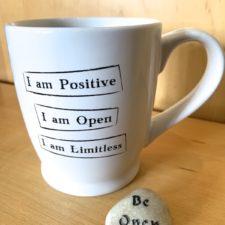 I am Positive, Open, Limitless Mantra Mug and Talistone