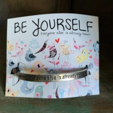 Be Yourself Everyone Else Is Taken Quotable Bracelet