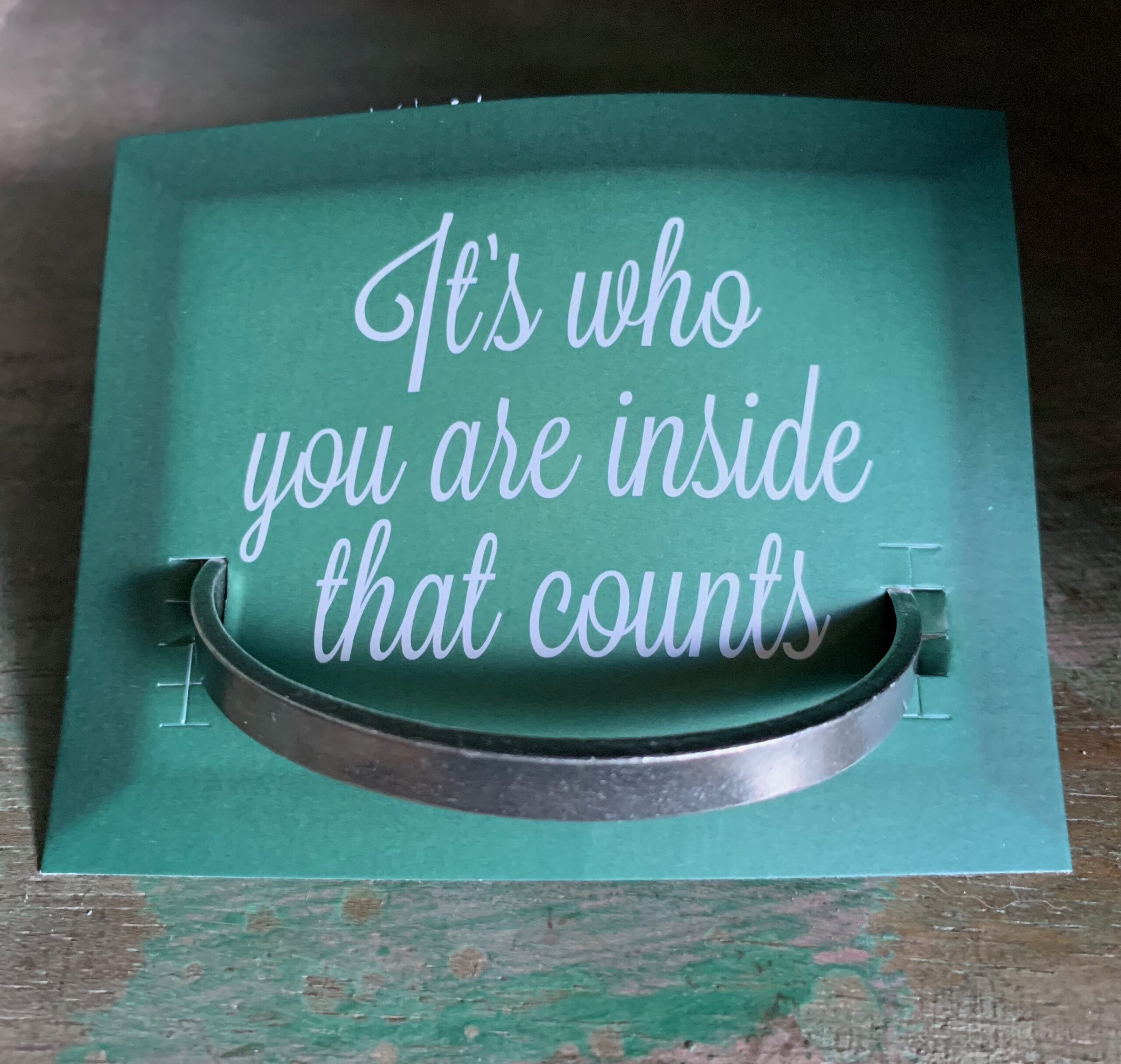 """""""It's Who You Are Inside That Counts"""" Quotable Bracelet"""