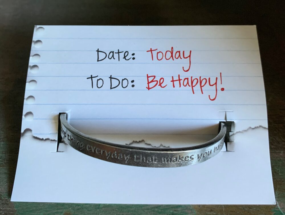 """Today be happy"