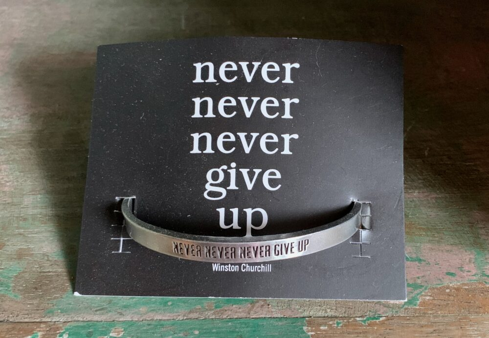 """Never, Never, Never Give Up"" Quotable Bracelet"
