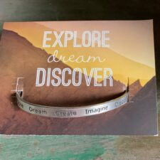 """Explore, Dream, Discover"" Quotable Bracelet"